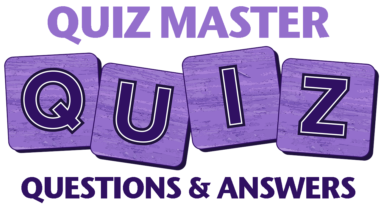 Quiz master questions and answers